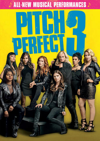 Pitch Perfect 3 | Own & Watch Pitch Perfect 3 | Universal Pictures